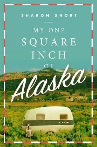 4) My One Square Inch of Alaska