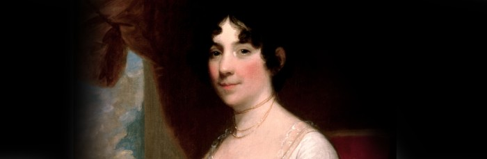 23. Best known as first lady to President James Madison, the vivacious Dolley Madison set standards of what a 'first lady' should be and saved many important White House documents when it caught fire.