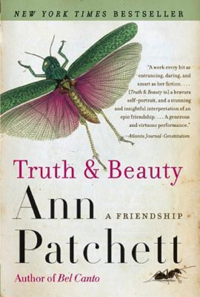 "5) Local Nashville author Ann Patchett paints a picture of friendship and heartbreak in her autobiographical memoir, ""Truth & Beauty."" The piece chronicles her close friendship with fellow writer Lucy Grealy as well as the artists doomed fate and radical heart."