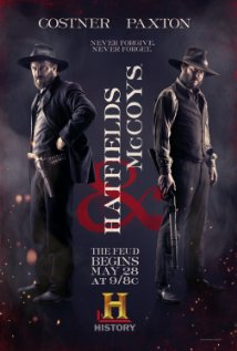 9) The Hatfields and McCoys was a tv-mini series that portrayed the events that happened between the two feuding families in the late 1800s.
