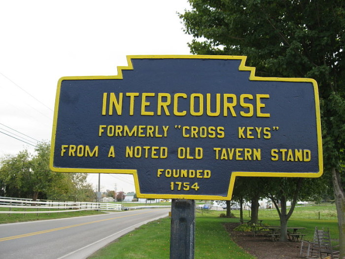 """13. You've been living here so long that you no longer giggle at silly town names like """"Intercourse"""" or """"Blue Balls."""""""