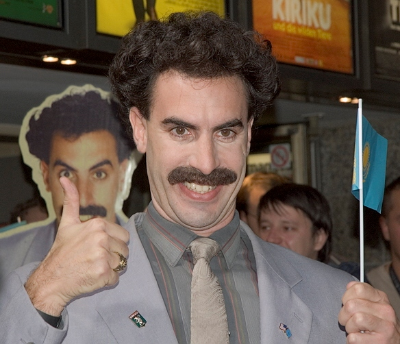 Borat: Because my list wouldn't be complete without mentioning this one.