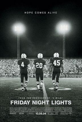 3) Friday Night Lights (2004)