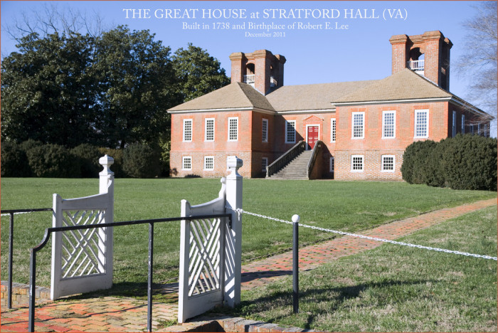 3. Birthplace of Robert E. Lee: Stratford Hall, Westmoreland County
