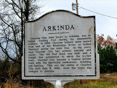 7. Arkinda: Choctaw City, later known as Arkinda, Arkansas, was an Indian Trading Post during the nineteenth century. In 1832, Choctaw Indians were moved from east of the Mississippi River to Indian Territory across the state line.
