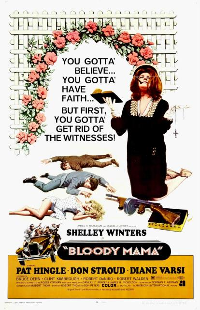 3. Bloody Mama (1970): This low-budget film directed by Roger Corman starred Shelly Winters, Bruce Dern, and a 26-year-old Robert De Niro. A  somewhat exaggerated historic retelling, the movie's plot focuses on Ma Barker and her sons, Herman, Lloyd, Arthur, and Fred, as they terrorized  the Midwest and the Ozarks during Prohibition.