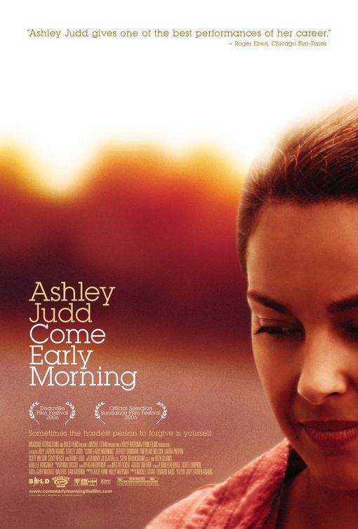 14. Come Early Morning (2006): Starring Ashley Judd and Jeffrey Donovan, this movie marked the directorial debut of Arkansan Joey Lauren  Adams. The movie was shot throughout the metropolitan Little Rock, Arkansas area including Pulaski Heights, and Adams's hometown of North  Little Rock. It premiered for wide release in Little Rock on December 14, 2006.