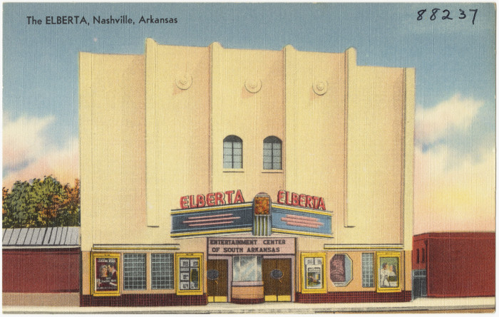 44. The Elberta: This old-style theater was located in Nashville, Arkansas.