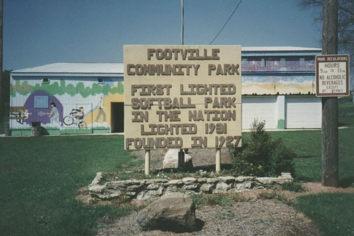 Footville. Frequented by softball enthusiasts and Rex Ryan.