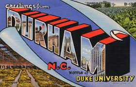 17. Durham, coming right at you in this awesome 3D postcard.