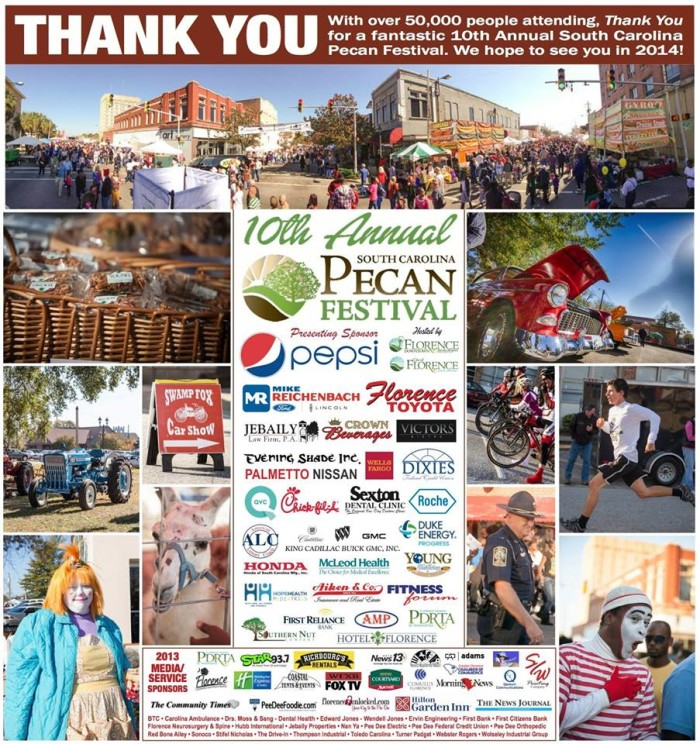 13. SC Pecan Festival - Held in downtown Florence, SC on November 7, 2015. You will find some of the most beautiful and unique art at the vendor tables which there are tons of as well as music and dancing. There is also amusement rides and a kid zone for the little ones.