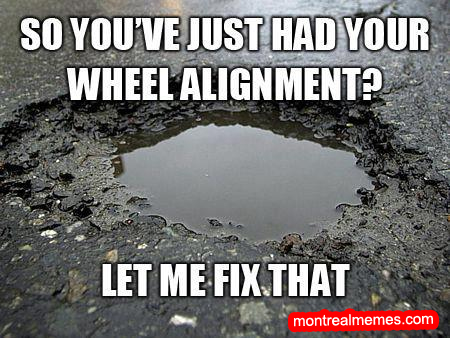 3) So you've just had your wheel alignment? Let me fix that.