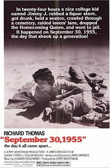 "7. September 30, 1955 (1978): Written and directed by Arkansas native, James Bridges, this movie tells the story of a college student's reaction to  the sudden death of actor James Dean. Starring as the college student is Richard Thomas, who gained fame as John-Boy Walton on the television  series ""The Waltons""."
