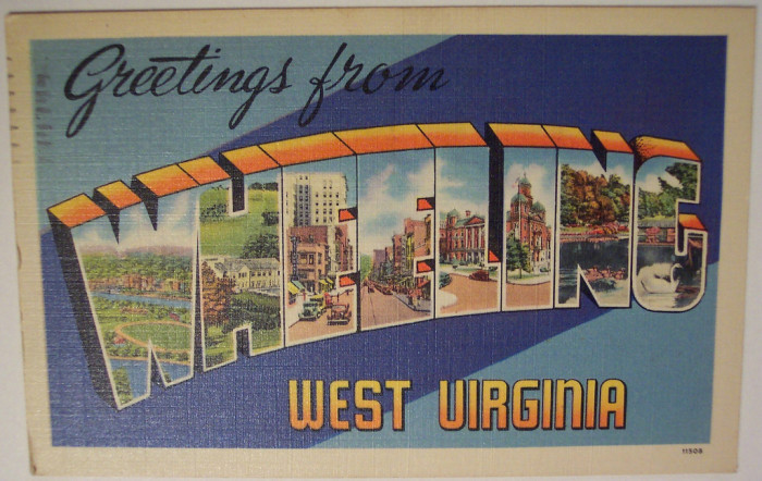6) A postcard from Wheeling, West Virginia.