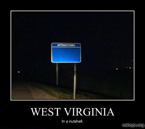 9) West Virginia in a nutshell.