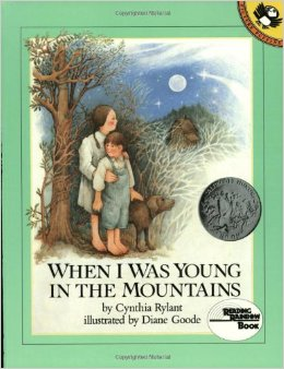 """3. Read """"When I was young in the mountains,"""" to your kids."""
