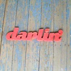 2) Hey Darlin'