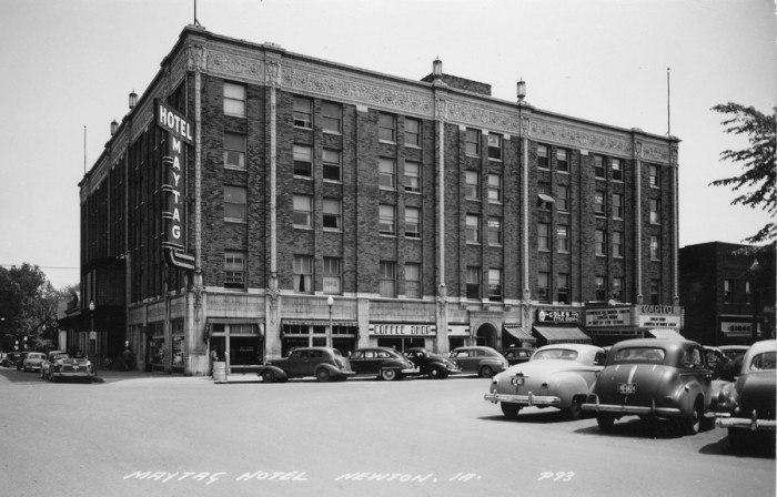 7. Hotel Maytag in Newton, taken in 1948, was the place to be.