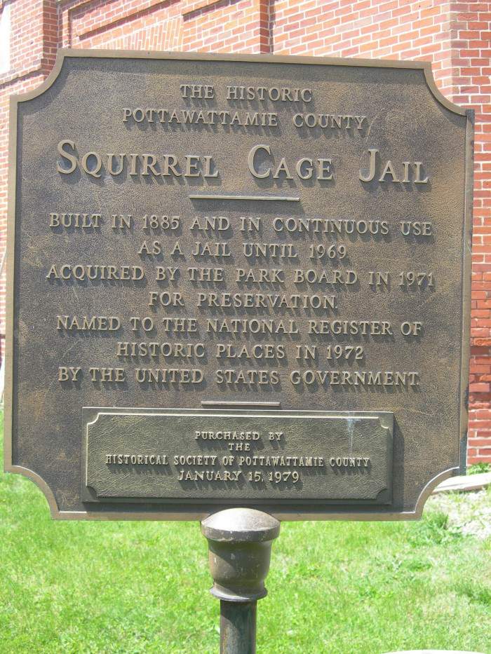 9. Someone built a Squirrel Cage Jail in Council Bluffs