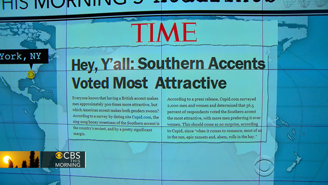 1) Our southern accents are unattractive.
