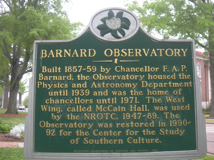 1. Listed on the National Register of Historic Places, the University of Mississippi's Barnard Observatory is a must-see.