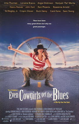 2) Even Cowgirls Get the Blues, 1994, Bend