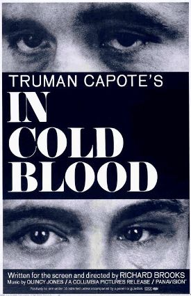 1.) In Cold Blood (1967)