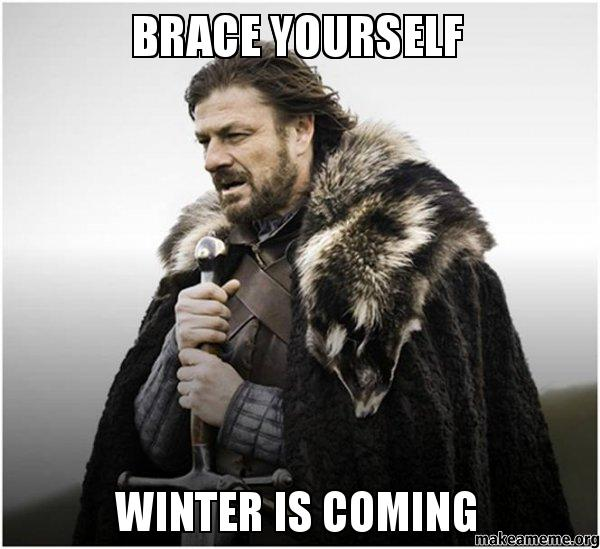 3) Get excited for winter. (Because it's the deadly season that never ends.)