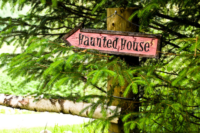 3. Visit a haunted house or two.