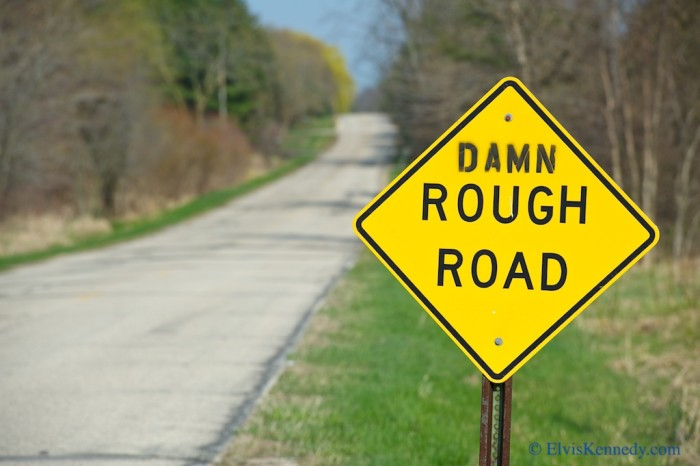 10. Avoid country roads, potholes or rough roads, when possible.