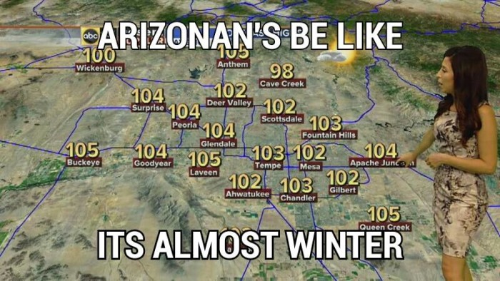 20. Finally, while it's difficult for me to ignore the obvious punctuation errors, this one definitely rings true for some areas of the state. Hang in there, fall weather is almost here!