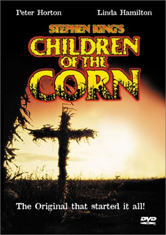 3. If you have ever seen Children of the Corn, you know just how utterly terrifying corn can be, and you'll never go near it at night.