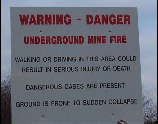 Coal fire warning sign.