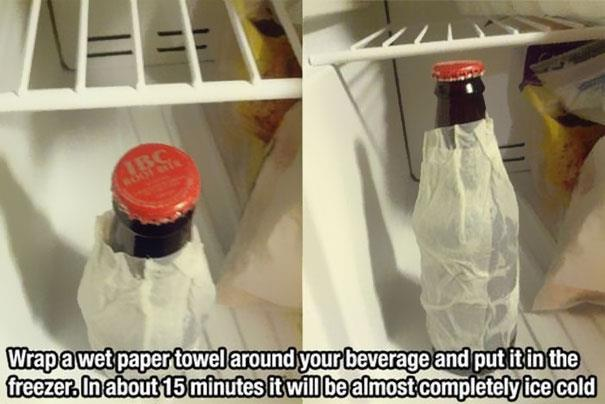 5. Don't you hate those hot, summer days when you realize you forgot to put your favorite drink in the fridge? Don't worry, wrap a wet paper towel around your beverage and put it in the freezer. In about 15 minutes it will be almost ice-cold.