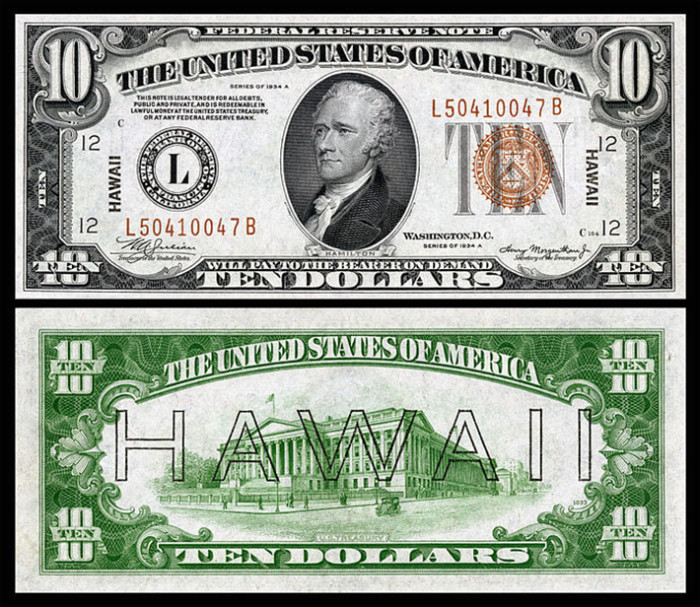 1) During World War II, the Federal Reserve printed special money for Hawaii to make it easy to render the bills useless if the Japanese were to conquer the islands.