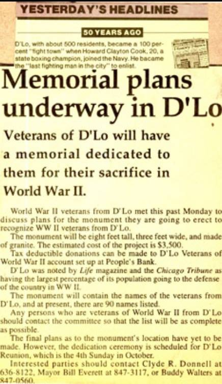"3. When it came time to send men to serve in World War II, D'Lo had proportionally more men volunteer than any other town of its size – a feat that was recognized by ""Life"" magazine."