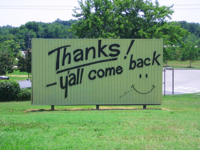 1. The southern hospitality.