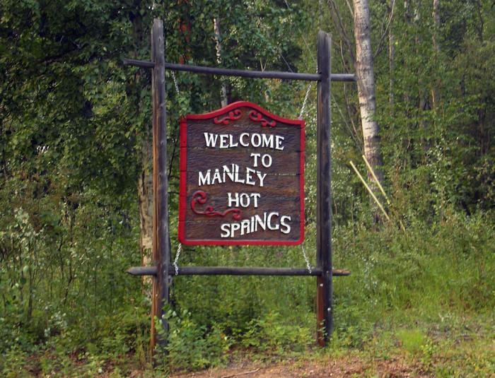 3) Manley Hot Springs, Fairbanks.