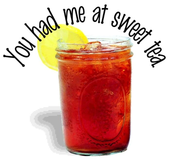 6. Sweet Tea