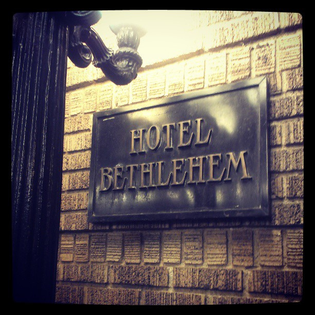 9. Stay in the Hotel Bethlehem for a visit full of history. (You've definitely figured out what town  this is by now.)