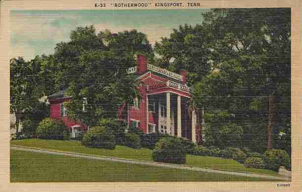 5) Rotherwood Plantation - Kingsport