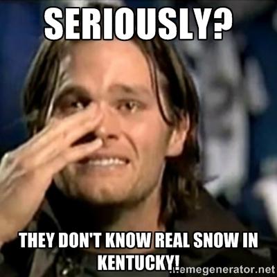 11. If it snows an inch, many Kentuckians panic.