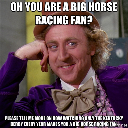 2. We LOVE horse racing... one or two days a year.