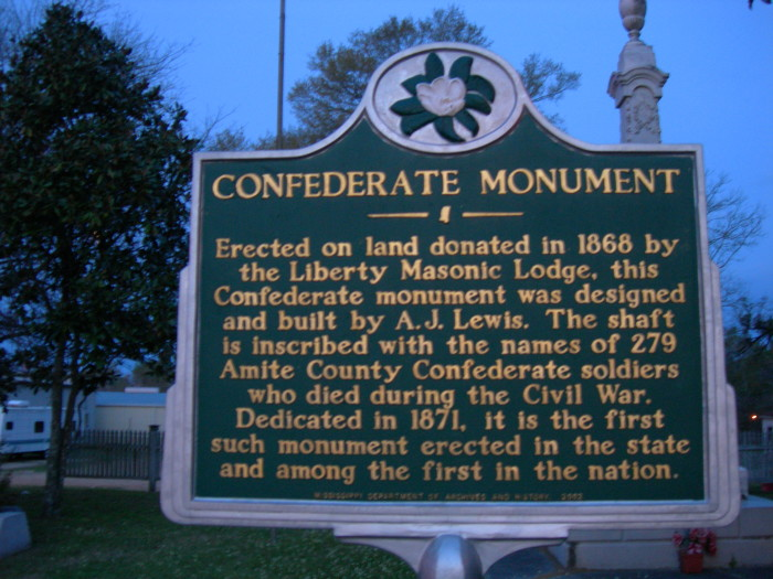 4. In 1871, a Confederate monument was constructed in Liberty – the first in the state and one of  the first in the country.