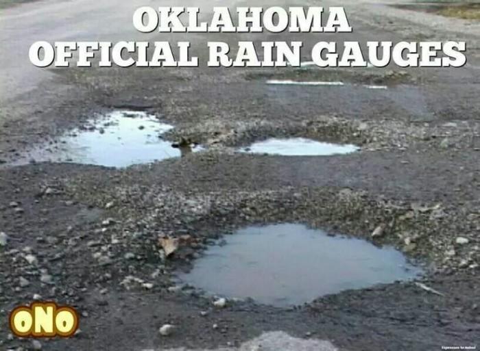 9. Gotta love those Oklahoma potholes.