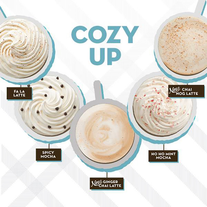 11. We also have Caribou's seasonal drinks, and they're the best.