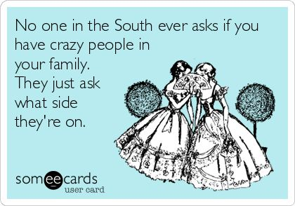 8. We all have that one family member....