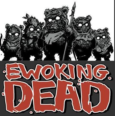 7. Ewoking Dead