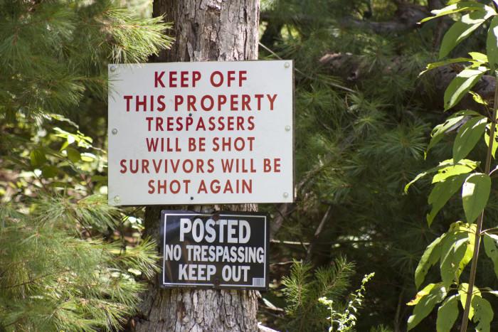3. When we say no trespassing...