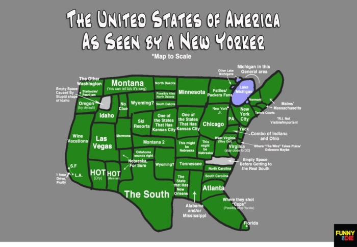 1. As far as I'm concerned, New York can continue to see us as a big green blob...